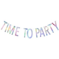 Γιρλάντα Γράμματα Time to Party Iridescent